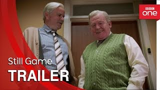 Still Game: Series 7 Trailer - BBC One