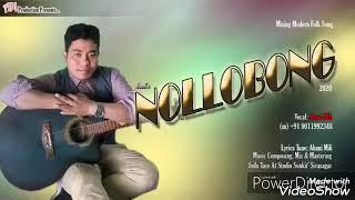 New !! Assamese missing song MP3 Nollobong  Singer Aboni Mili !! 2020,