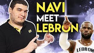 NAVI meet LeBron