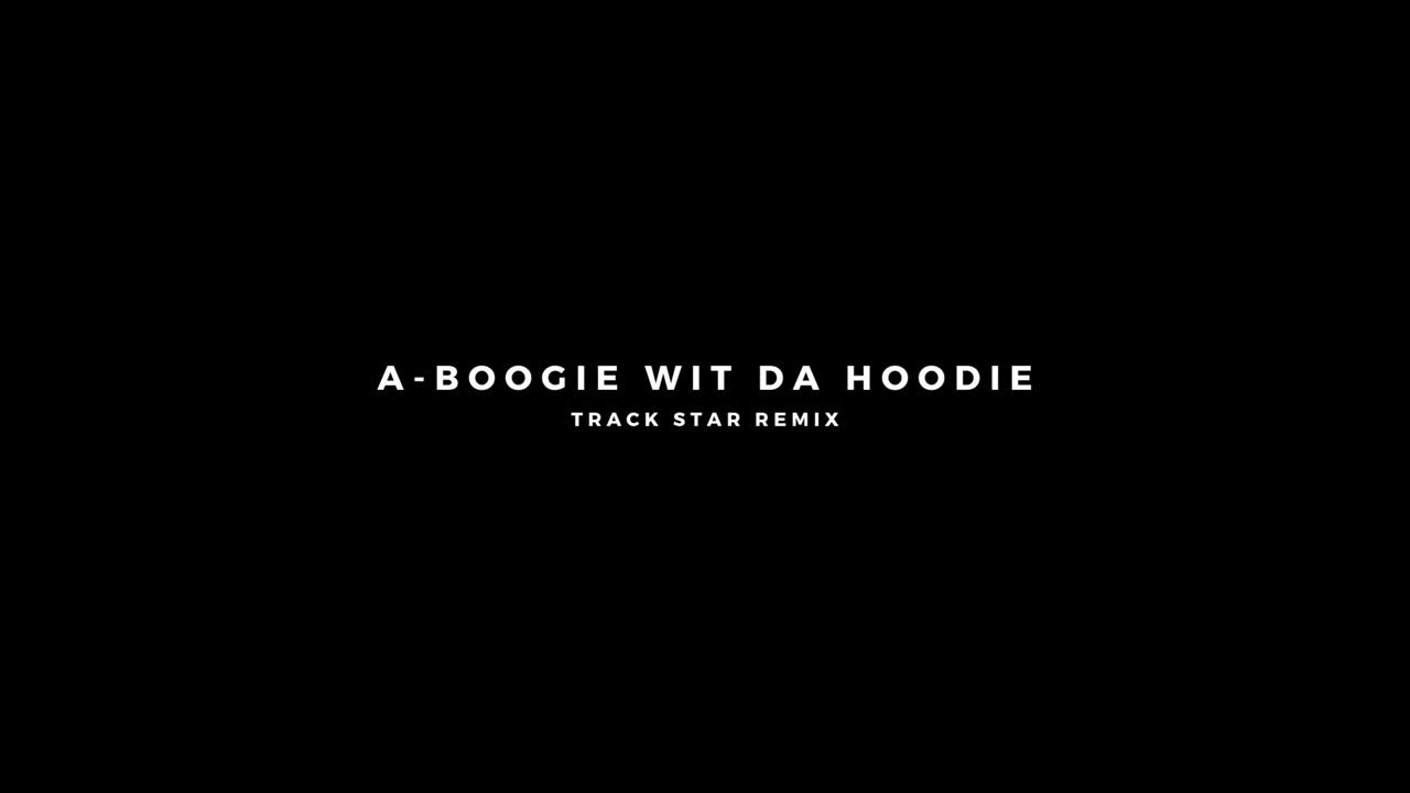 A Boogie Wit Da Hoodie - Track Star Remix