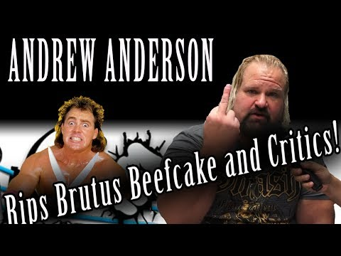 Andrew Anderson Shoots on Beefcake & Other Wrestlers!