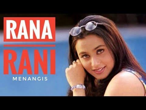 Rana Rani rintihan mp3 full nangis