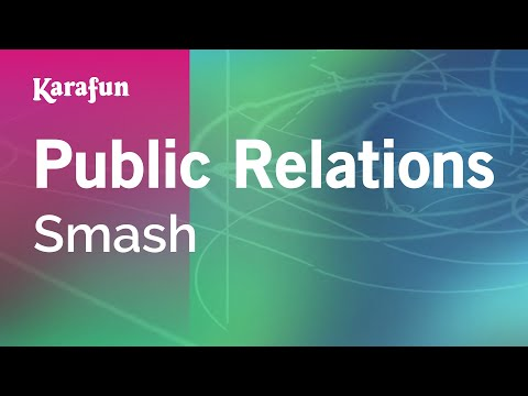 Karaoke Public Relations - Smash *