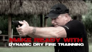 Make Ready with Dave Harrington: Dynamic Dry Fire Training