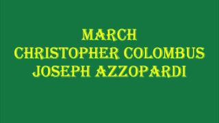 March - Christopher Colombus - Joseph Azzopardi