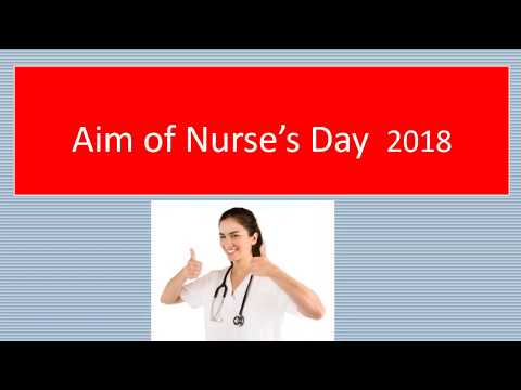 AIM AND OBJECTIVES OF NURSE'S DAY 2018