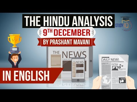 English 9 December 2018 - The Hindu Editorial News Paper Analysis [UPSC/SSC/IBPS] Current affairs