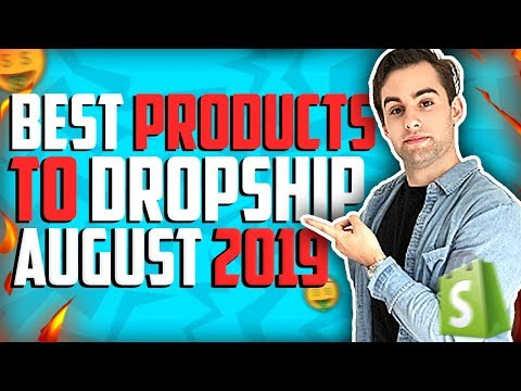 Best Products to Drop Ship August 2019 | Shopify Drop Shipping