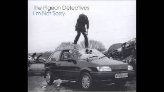 The Pigeon Detectives - A Kick in The Shins (demo)