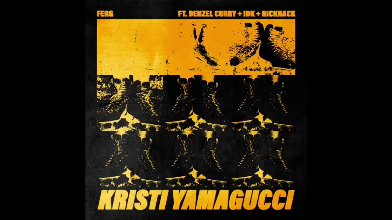 Download A$AP Ferg  -  Kristi Yamaguchi Ft  Denzel Curry & IDK & NickNack