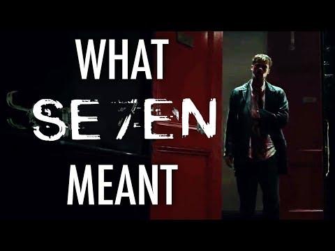 Se7en - What It All Meant