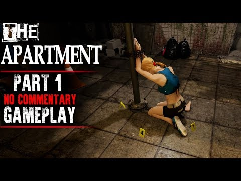 The Apartment Gameplay - Part 1 (No Commentary)