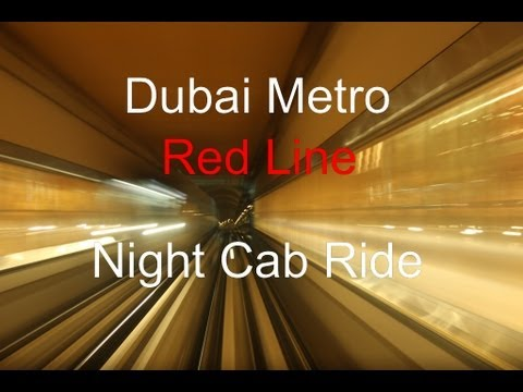 Dubai Metro - Night Cab Ride on the Red Line + Metro Station impressions