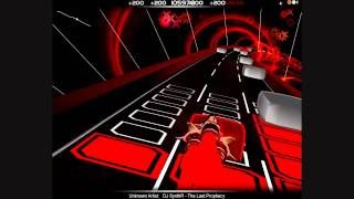 Hardest Song On Audiosurf? DJ SynthR - The Last Prophecy - Ninja Mono [Extreme Reflexes]
