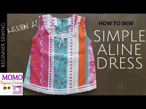 How to Sew Simple Aline Dress - Beginners Sewing Lesson 21