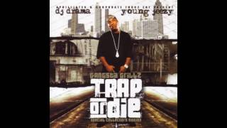 Young Jeezy - Freestyle (Trap or Die)