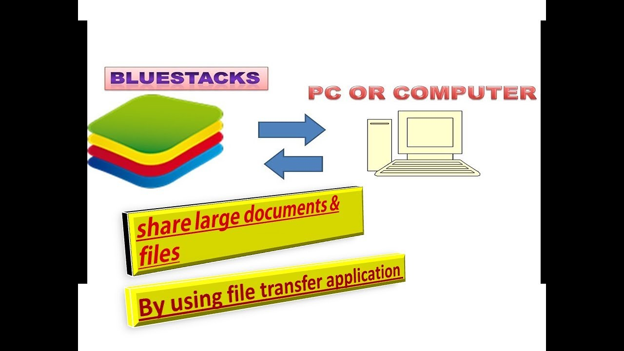 how to transfer file from bluestacks to pc