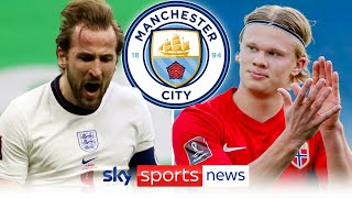 Harry Kane vs Erling Haaland: Who should Manchester City be targeting?