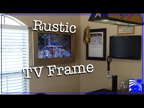 Man Cave Project: Rustic TV Frame