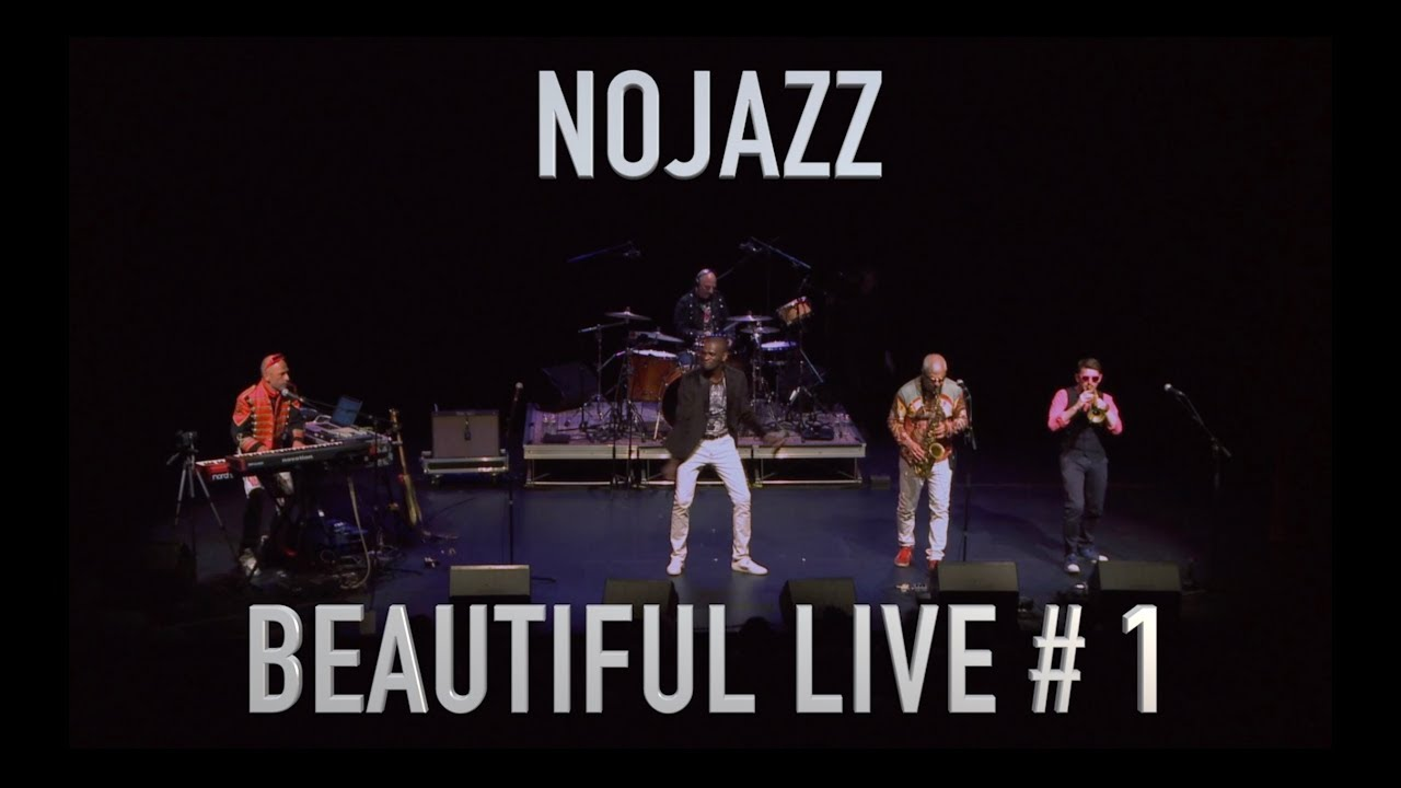 NOJAZZ | BEAUTIFUL LIVE #1
