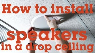 How to install a speaker in a drop-ceiling panel | Crutchfield