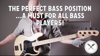 The Perfect Bass Position... a must for all bass players! (L#135)
