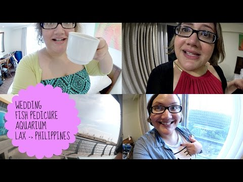 FOLLOW ME AROUND: THE PHILIPPINES - Fish Eating Pedicure, Summer Wedding, Aquarium [VLOG]