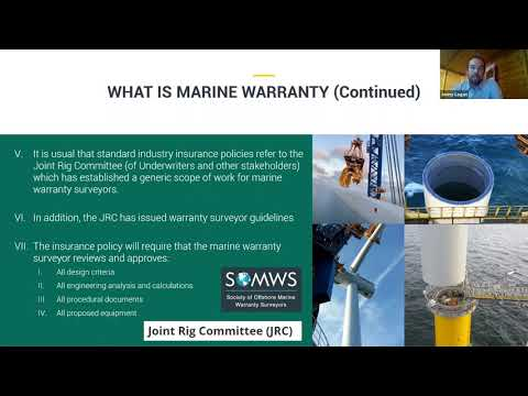 The Role of the Marine Warranty Surveyor in Offshore Wind Farm construction