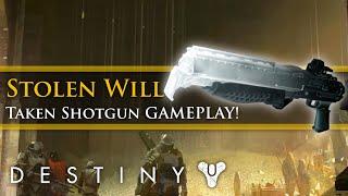 """Destiny - April Update Taken Shotgun gameplay! """"Stolen Will"""""""