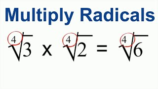 How to Multiply Radİcals in Math