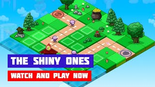 The Shiny Ones · Game · Gameplay