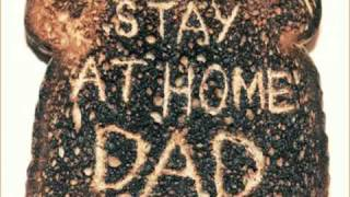 Macklemore & Ryan Lewis - Stay At Home Dad