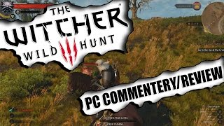 "The Witcher 3 - E03 What i think/""Review"" Gameplay On PC ULTRA"