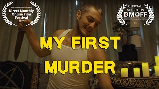 My First Murder || Films About Lunatics