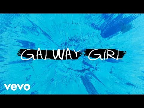 Ed Sheeran - Galway Girl [Official Video] 1HOUR