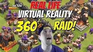 Clash of Clans | I Am In The Game! REAL LIFE VIRTUAL REALITY 360 RAIDS!