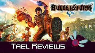 Tael Reviews: Bulletstorm - Xbox 360 Game Review