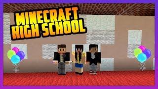 PROM NIGHT! - MINECRAFT HIGH SCHOOL