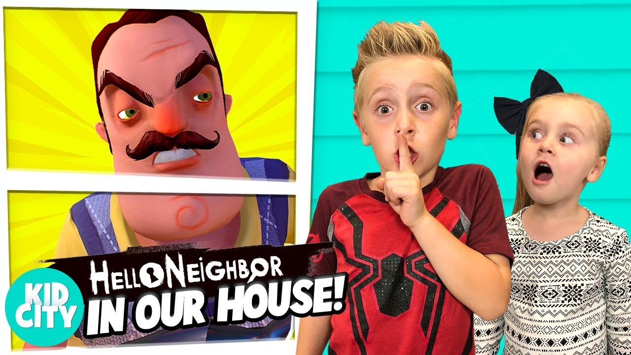 Hello Neighbor In Real Life Game For Kids Kidcity Youtube