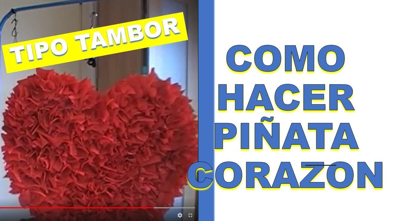 Pinata corazon heart pinata youtube - Como hacer un corazon con fotos ...