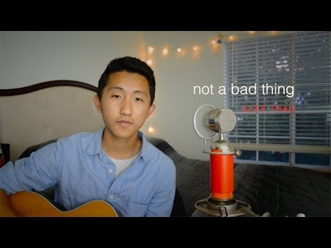 """""""Not a Bad Thing"""" cover by Alex Thao"""