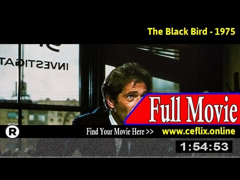 Watch: The Black Bird (1975) Full Movie Online