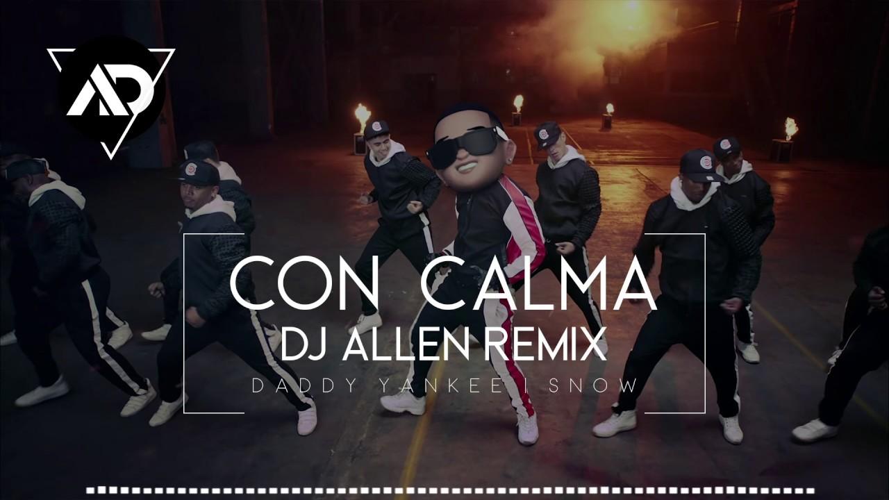 Daddy Yankee & Snow - Con Calma (DJ ALLEN BALKAN REMIX)