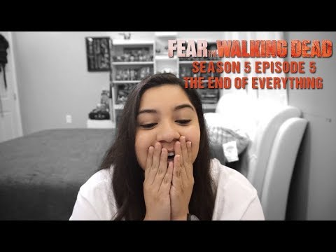 "Fear The Walking Dead Season 5 Episode 5 ""The End of Everything"" Reaction 5x05"