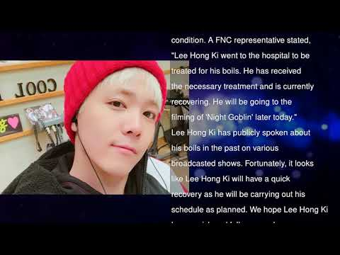 FNC Releases Statement Of Reassurance Following Hospital Instagram Post By FTISLANDs Lee Hong Ki