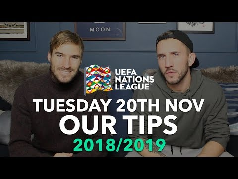 UEFA Nations League Tips - Tuesday 20th November