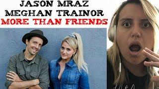Jason Mraz ft Meghan Trainor - More Than Friends (Official Music Video) Reaction