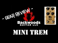 Backwoods Guitar - Black Cat Mini Trem - Pedal Review