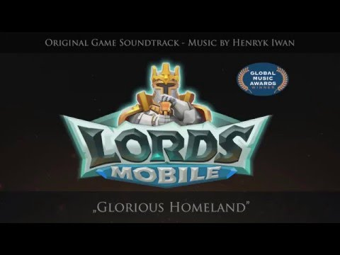 Lords Mobile OST - Glorious Homeland (Map Music)