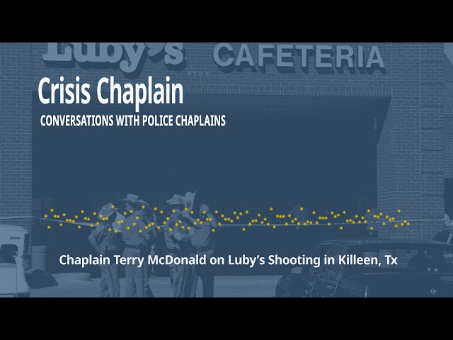 Chaplain Terry McDonald on 1991 Luby's Shooting